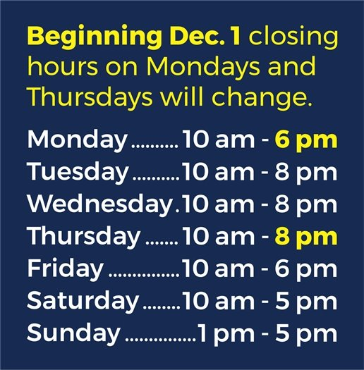 New Library Hours graphic showing Monday 10-6 Tuesday 10-8 Wednesday 10-8 Thursday 10-8 Friday 10-6 Saturday 10-5 Sunday 1-5