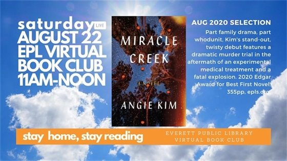 Graphic for Stay Home Stay Reading Virtual Book Club with the book cover of Miracle Creek by Angie Kim