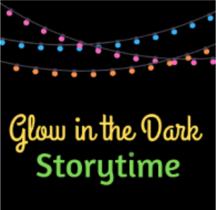 Glow in the Dark Storytime