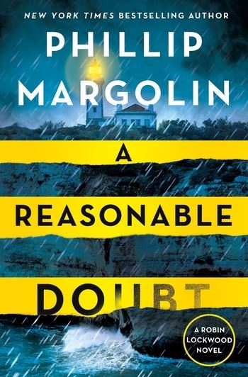 Image of the book cover A Reasonable Doubt by Phillip Margolin showing a lighthouse, stormy sea, and