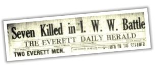 photo of Everett Daily Herald headline &#39Seven Killed in I.W.W. Battle&#39