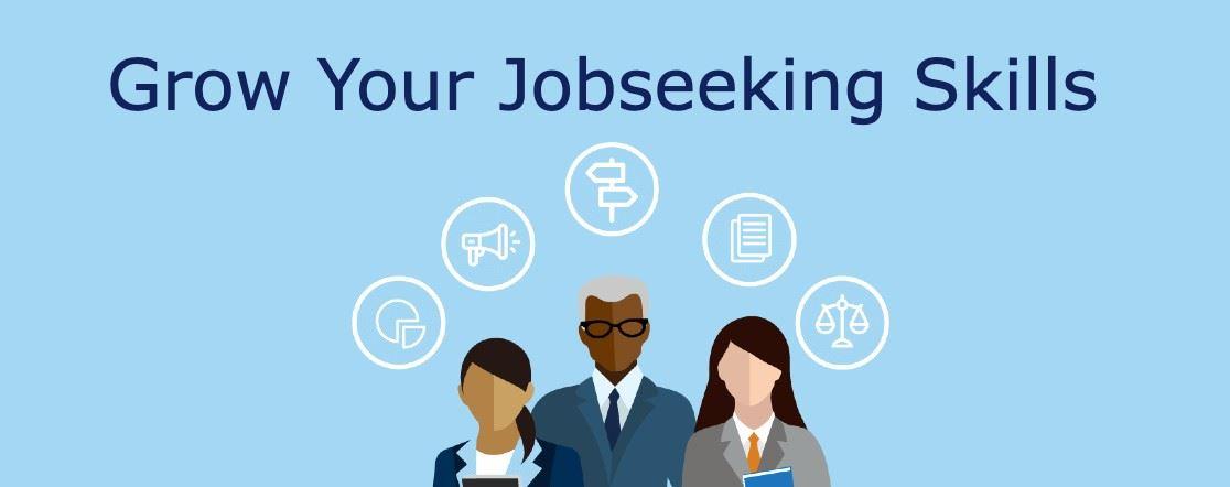 Grow Your Jobseeking Skills